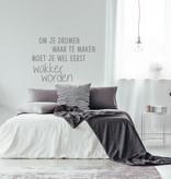 Muursticker om je dromen waar te maken moet je wel eerst wakker worden