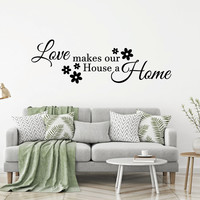 Muursticker Love makes our house a home