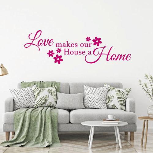 Muursticker Love makes our house a home