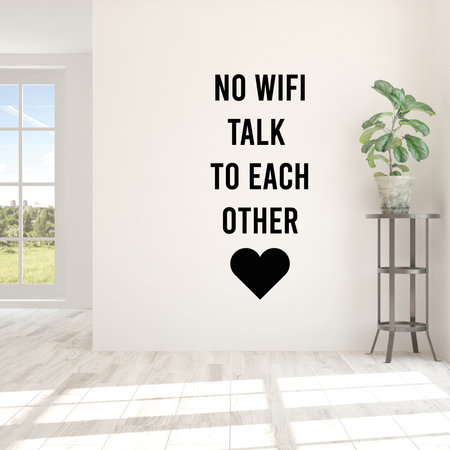 Muursticker No wifi talk to each other