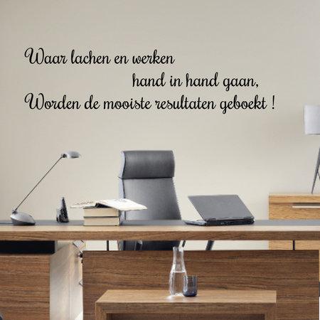 Muursticker Waar lachen en werken