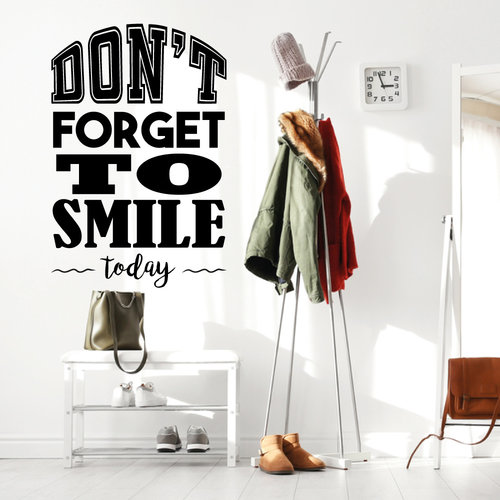 Muursticker Don't forget to smile today
