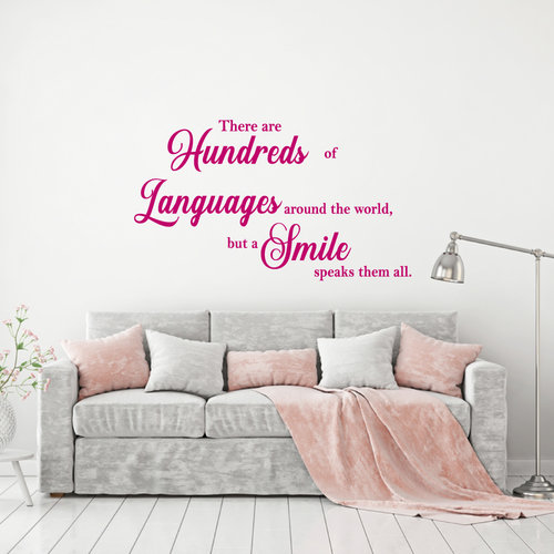 Muursticker there are hundreds of languages around the world but a smile