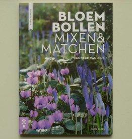 Buch  Bloembollen: Mixen en Matchen