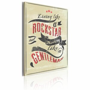 Schilderij - Living like a rockstar but thinking like a gentleman, Beige/Rood/Zwart, 1luik, 50x70cm