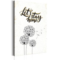 Schilderij - My Home: Let's Stay Home