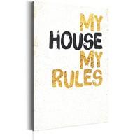 Schilderij - My Home: My House, My Rules, 1 deel,   Wit/Zwart/Geel