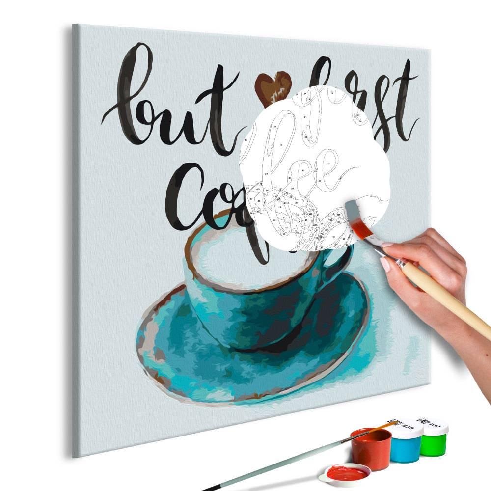 Doe-het-zelf op canvas schilderen - But First Coffee 40x40cm