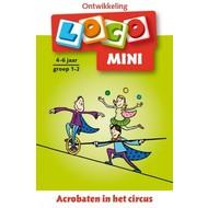 Loco Acrobaten in het circus (mini)