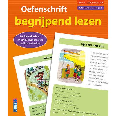 Deltas Oefenschrift begrijpend lezen - AVI:1 AVI nieuw: M3, 1ste leerjaar
