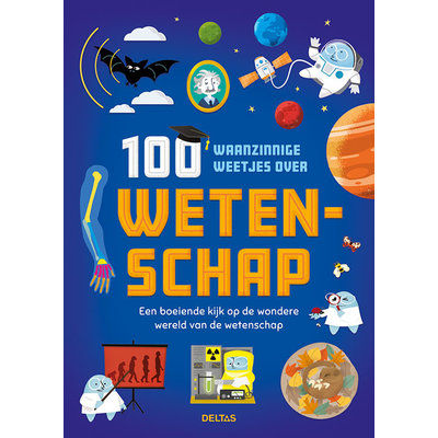 Deltas 100 waanzinnige weetjes over wetenschap