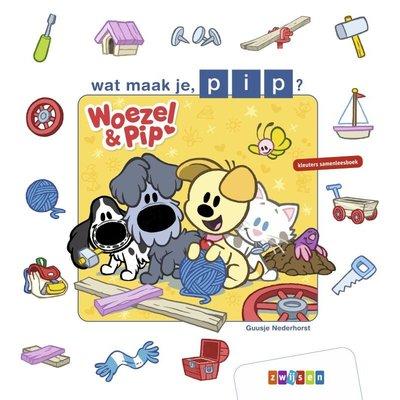 Woezel & Pip  Samenleesboek - Wat maak je Pip?