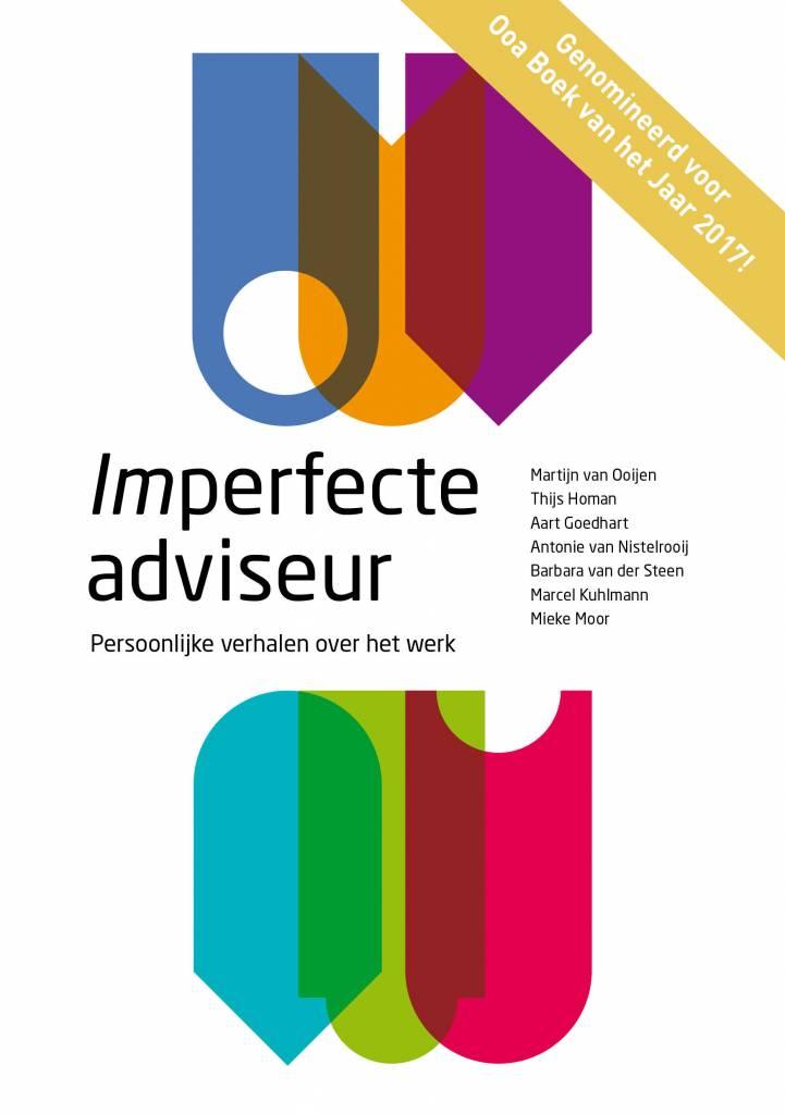 Imperfecte adviseur, Persoonlijke verhalen over het werk