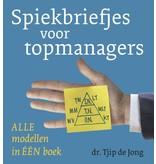 Spiekbriefjes voor topmanagers. Tjip de Jong (in dutch)