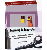 Learning to Innovate, a series of studies to explore and enable learning in innovation practices
