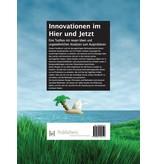 Innovationen im Hier und Jetzt (in German)