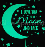 GLOW IN THE DARK WALL STICKERS - I LOVE YOU TO THE MOON AND BACK