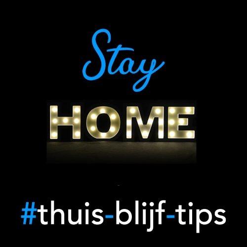 Blijf thuis! Tips om jezelf en de kinderen thuis te vermaken!
