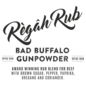 Règâh rub Règâh Rub Bad Buffalo Gunpowder