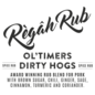 Règâh rub Règâh Rub Ol'Timers Dirty Hogs
