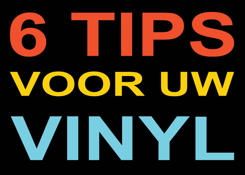 Tips voor uw vinyl