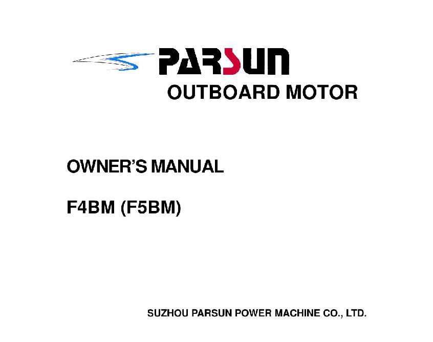 Parsun Yamaha/Parsun outboard F4 BM (F5BM) Owner's manual