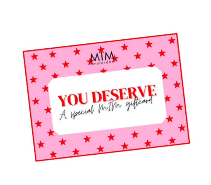 A MIM GIFTCARD (€10-€100)