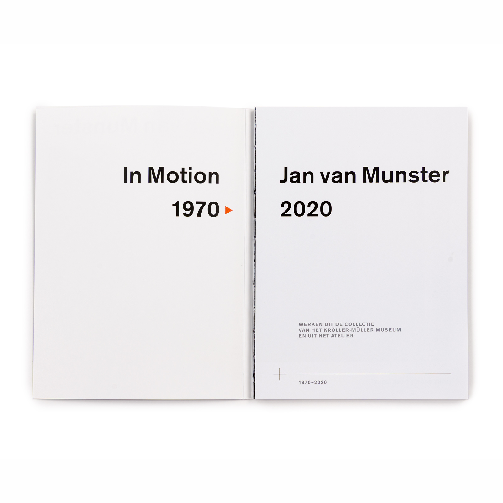 Jan van Munster  In Motion 1970 > 2020