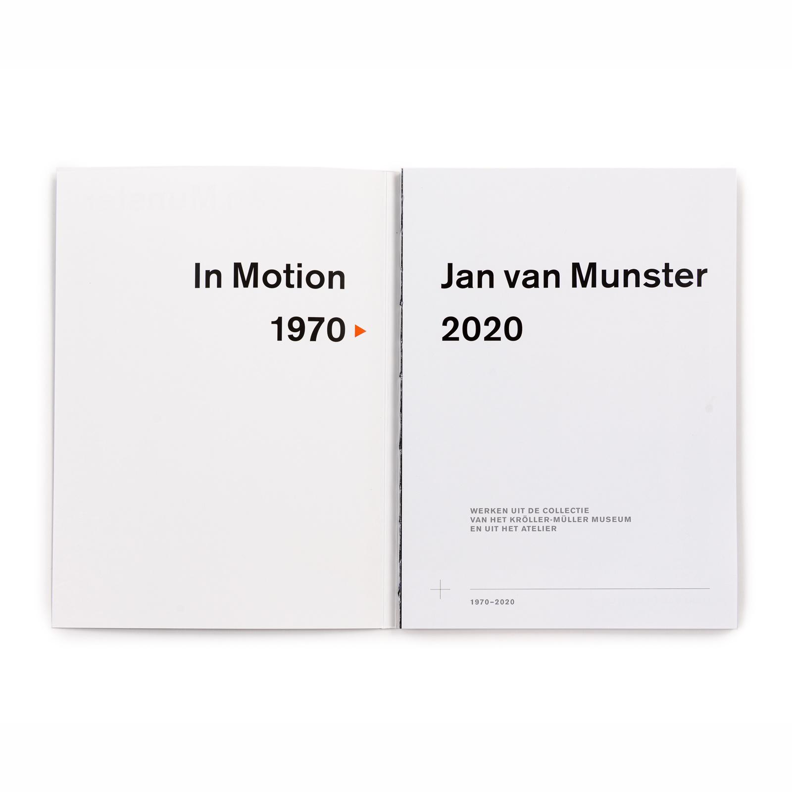 Jan van Munster  In Motion 1970 > 2020