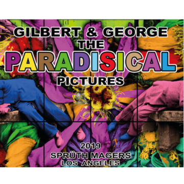 Gilbert & George - The Paradisical Pictures
