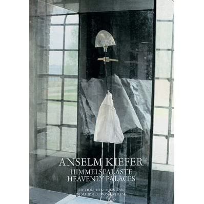 Anselm Kiefer Heavenly Palaces