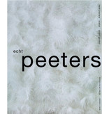 Echt Peeters - Henk Peeters, realist, avant-gardist
