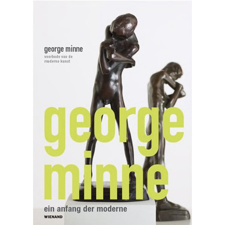 George Minne voorbode van de moderne kunst