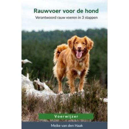 Boek over verantwoord rauw voeren van honden in 3 stappen