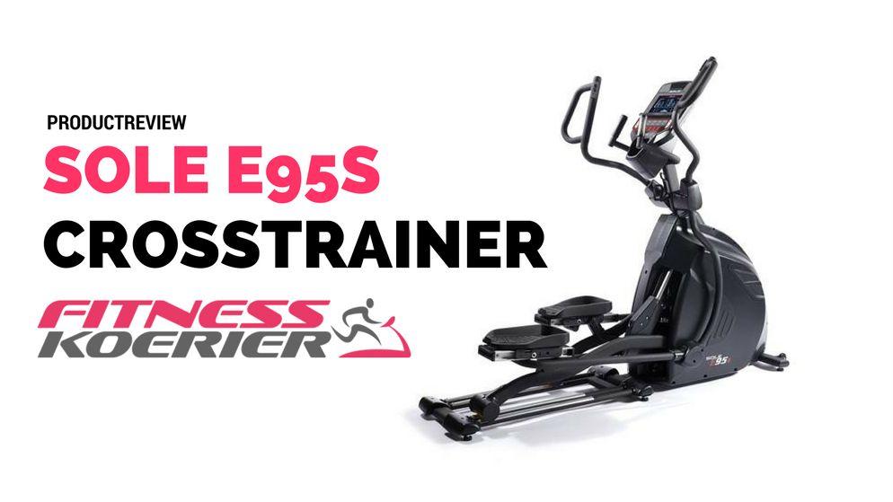Review Sole E95s Crosstrainer