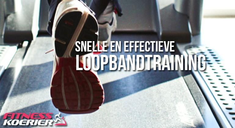Snelle en effectieve loopband training