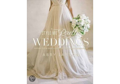 Style me pretty Weddings inspiratieboek