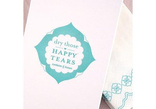 Dry those happy tears tissus