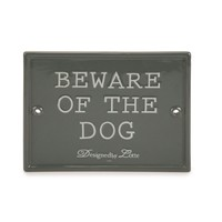 DESIGNED BY LOTTE DBL KERA BEWARE OF THE DOG GRS20X16