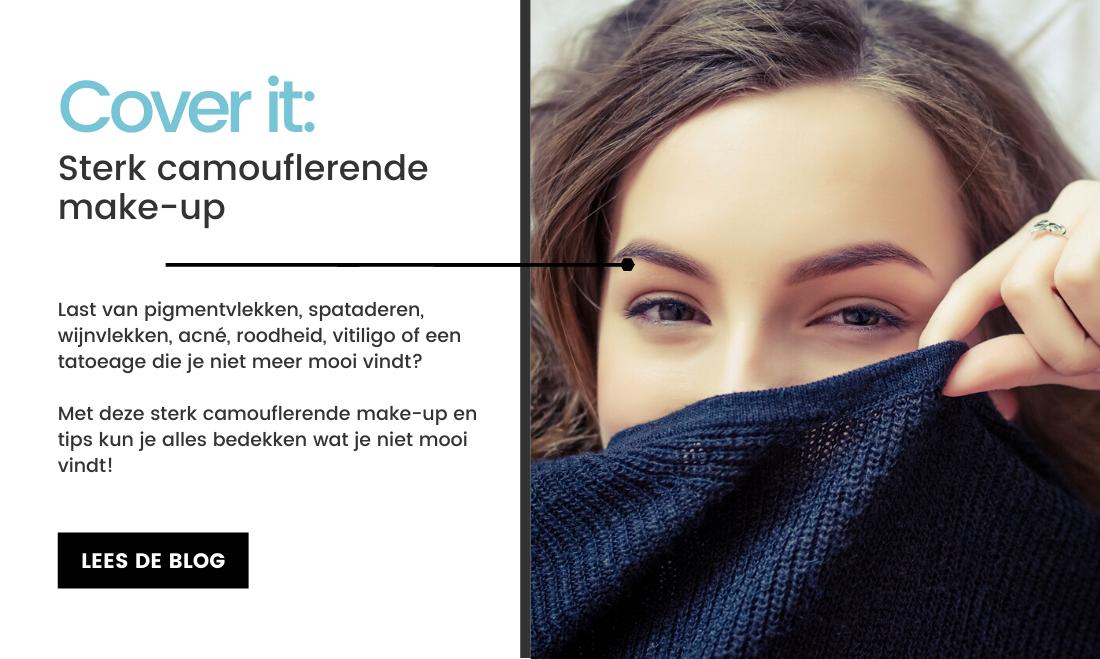 Cover it: Sterk camouflerende make-up