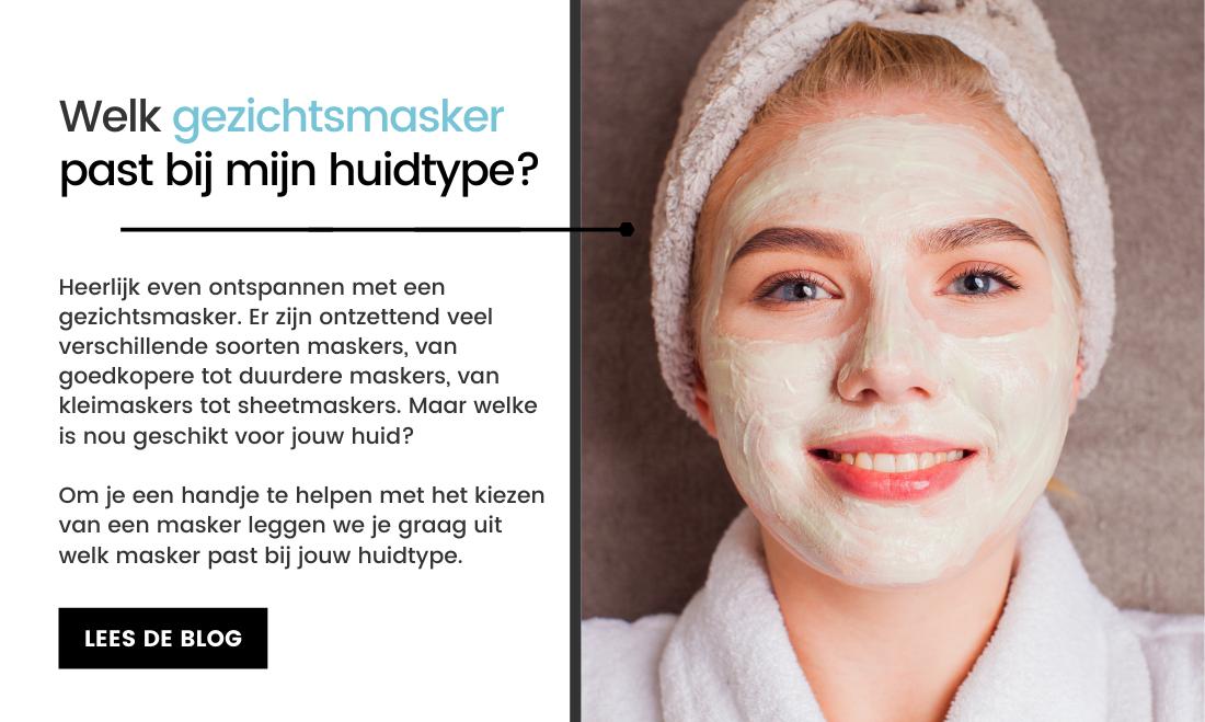 Welk gezichtsmasker past bij mijn huidtype?