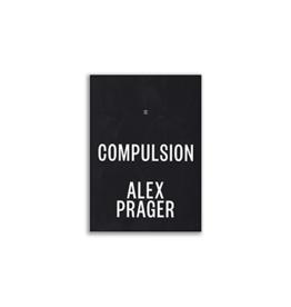Publishers Alex Prager - Compulsion