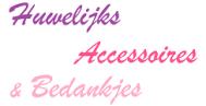 Huwelijks Accessoires