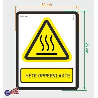 Allerhandestickers.nl ISO7010 W017 hete oppervlakte. Waarschuwing sticker 20x25cm