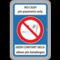 Allerhandestickers.nl No Cash pin payments only. Geen contant geld alleen pin betalingen sticker.
