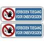 Allerhandestickers.nl Verboden toegang voor onbevoegde sticker set