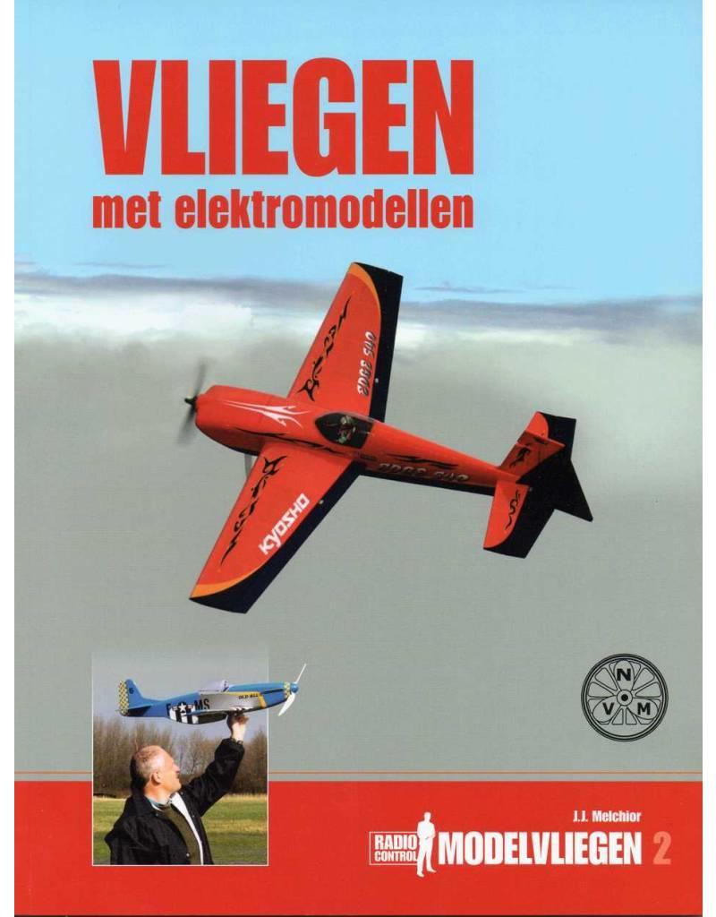 Modelbouw MediaPrimair B.V. 74.50.003 Vliegen met elektromodellen