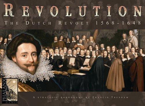 999 Games Revolution The Dutch Revolt 1568-1648