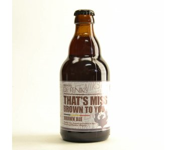 De Feniks Thats Miss Brown To you - 33cl
