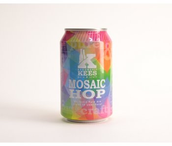 Kees Mosaic Hop Explosion- 33cl